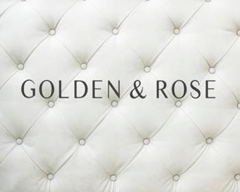 GOLDEN & ROSE